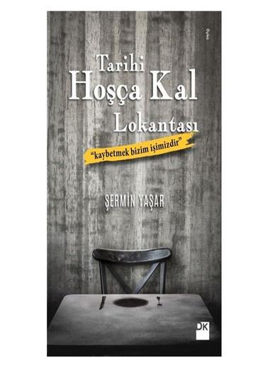 Educa Tarihi Hoşça Kal Lokantası şermin Yaşar Doğan Kitap Yayınları Renkli